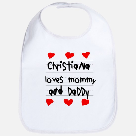 Christiana Loves Mommy and Daddy Bib