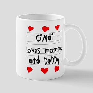 Cindi Loves Mommy and Daddy Mug