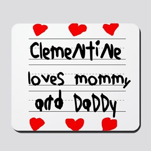 Clementine Loves Mommy and Daddy Mousepad