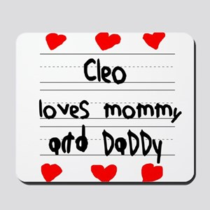 Cleo Loves Mommy and Daddy Mousepad