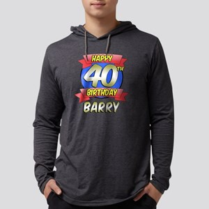 Barry Happy 40th Birthday Mens Hooded Shirt