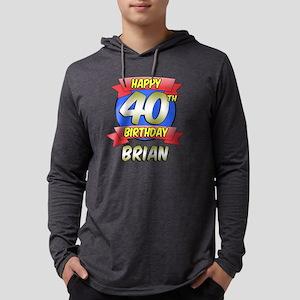 Brian Happy 40th Birthday Mens Hooded Shirt