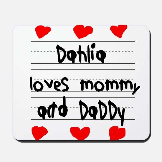 Dahlia Loves Mommy and Daddy Mousepad