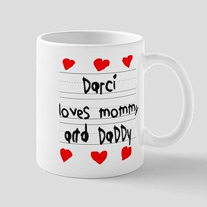 Darci Loves Mommy and Daddy Mug