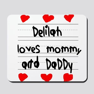 Delilah Loves Mommy and Daddy Mousepad