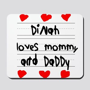 Dinah Loves Mommy and Daddy Mousepad