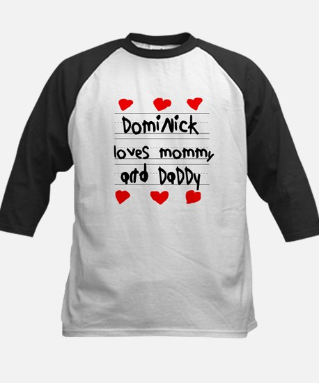 Dominick Loves Mommy and Daddy Kids Baseball Jerse