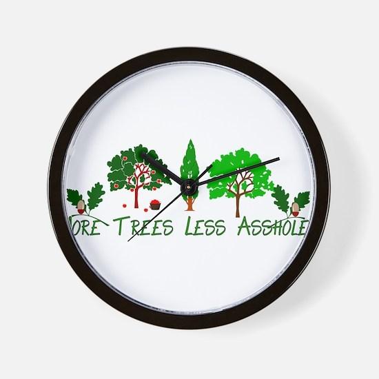 More Trees Less Assholes Wall Clock