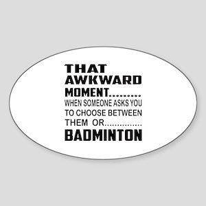 That Awkward Moment... Baseball Sticker (Oval)