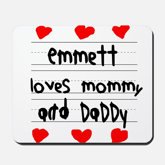 Emmett Loves Mommy and Daddy Mousepad