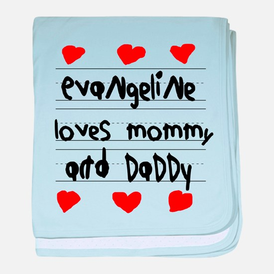 Evangeline Loves Mommy and Daddy baby blanket