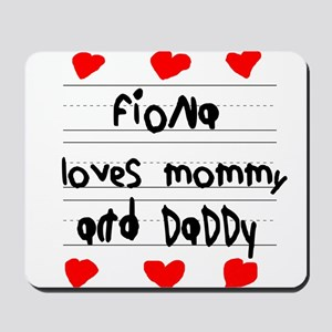 Fiona Loves Mommy and Daddy Mousepad