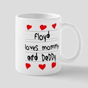 Floyd Loves Mommy and Daddy Mug