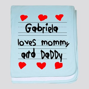Gabriela Loves Mommy and Daddy baby blanket