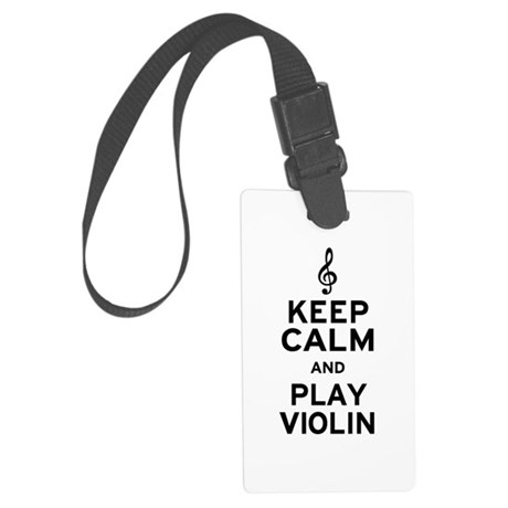 Keep Calm Violin Large Luggage Tag