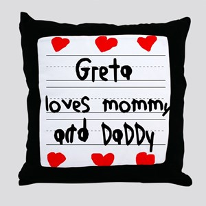 Greta Loves Mommy and Daddy Throw Pillow