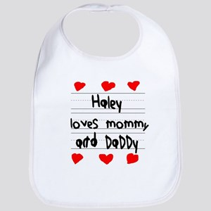 Haley Loves Mommy and Daddy Bib