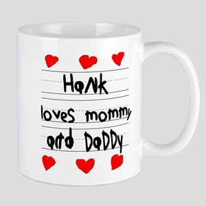 Hank Loves Mommy and Daddy Mug