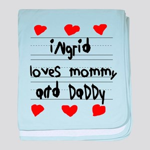 Ingrid Loves Mommy and Daddy baby blanket