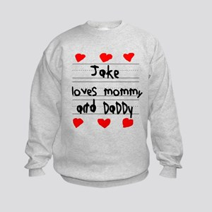 Jake Loves Mommy and Daddy Kids Sweatshirt