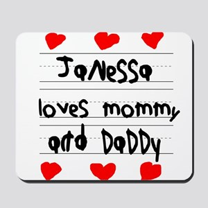 Janessa Loves Mommy and Daddy Mousepad