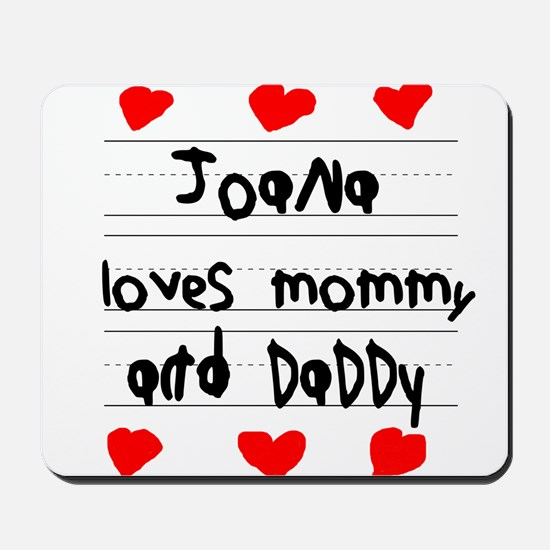 Joana Loves Mommy and Daddy Mousepad