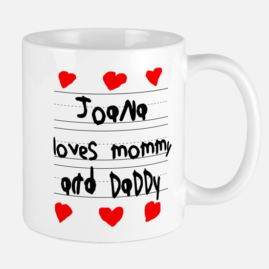 Joana Loves Mommy and Daddy Mug