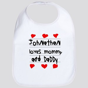 Johnathan Loves Mommy and Daddy Bib