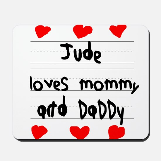 Jude Loves Mommy and Daddy Mousepad