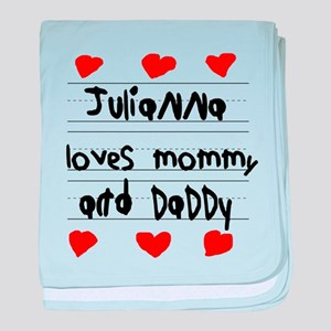 Julianna Loves Mommy and Daddy baby blanket