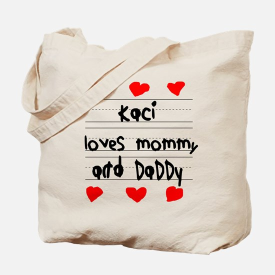 Kaci Loves Mommy and Daddy Tote Bag