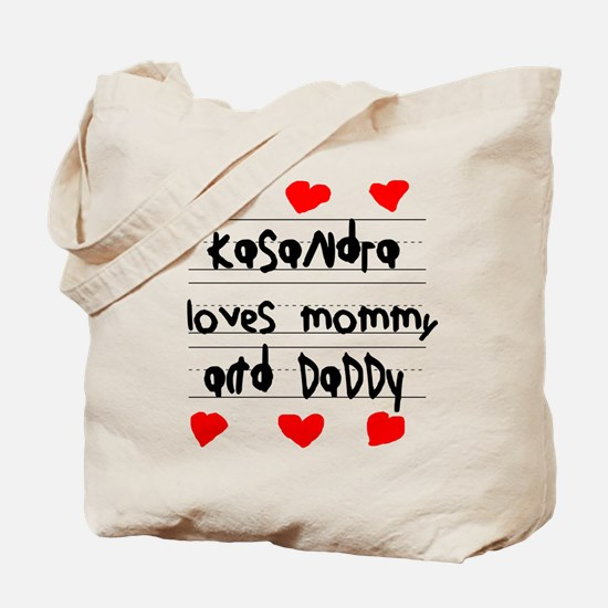 Kasandra Loves Mommy and Daddy Tote Bag