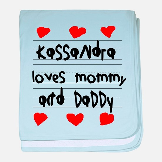 Kassandra Loves Mommy and Daddy baby blanket