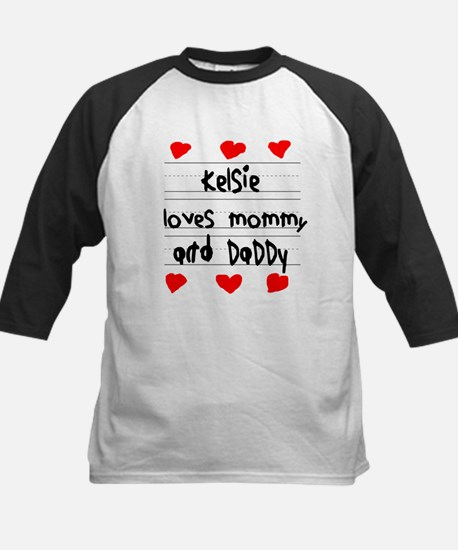 Kelsie Loves Mommy and Daddy Kids Baseball Jersey