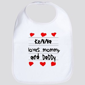 Kenna Loves Mommy and Daddy Bib