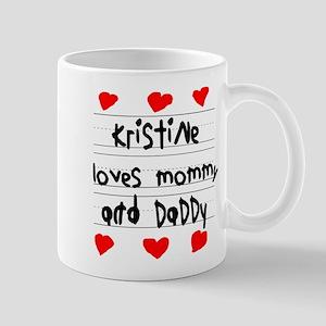 Kristine Loves Mommy and Daddy Mug