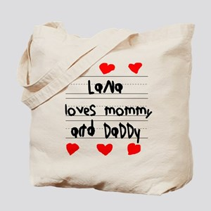 Lana Loves Mommy and Daddy Tote Bag