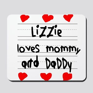 Lizzie Loves Mommy and Daddy Mousepad