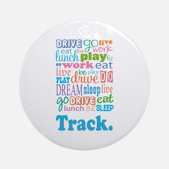 Track Ornament (Round)