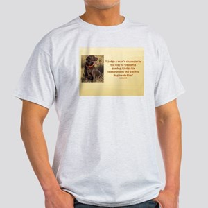 I JUDGE A MAN'S CHARACTER Light T-Shirt