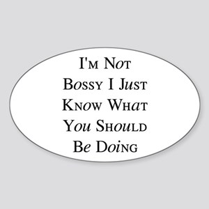 I'm Not Bossy Sticker (Oval)