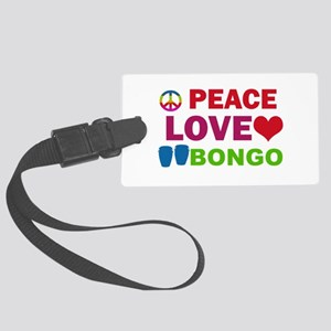 Peace Love Bongo Large Luggage Tag