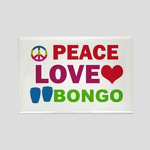 Peace Love Bongo Rectangle Magnet