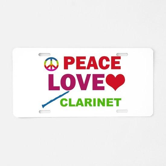 Peace Love Clarinet Aluminum License Plate