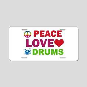 Peace Love Drums Aluminum License Plate