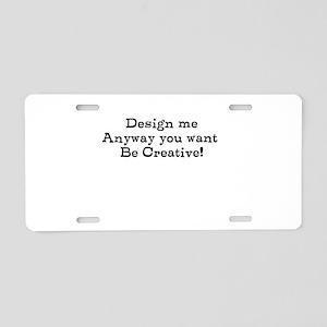 design me Aluminum License Plate