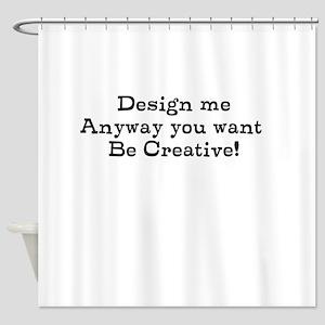 design me Shower Curtain