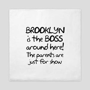 Brooklyn is the Boss Queen Duvet