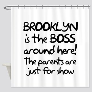 Brooklyn is the Boss Shower Curtain