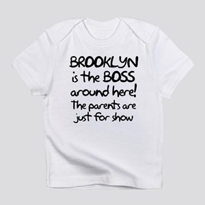 Brooklyn is the Boss Infant T-Shirt